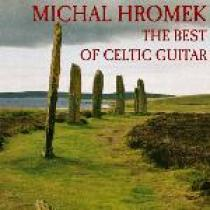 Michal Hromek The Best of Celtic Guitar