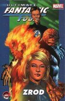 Brian Michael Bendis: Ultimate Fantastic Four 1 - Zrod