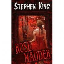 Stephen King: Rose Madder