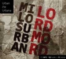 Lord Mord - CD - Miloš Urban CD