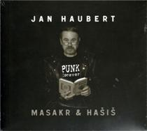 Masakr a Hašiš - CD - Jan Haubert CD