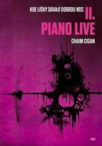 Chaim Cigan: Piano live II.