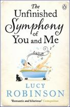 Lucy Robinson: The Unfinished Symphony of You and Me