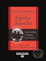 Julie A. Fast: Loving Someone With Bipolar Disorder