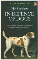 John Bradshaw: In Defence of Dogs