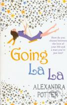 Alexandra Potter: Going La La