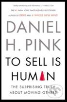 Daniel H. Pink: To Sell is Human