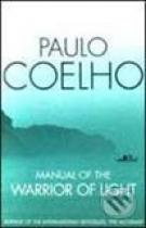 Paulo Coelho: Manual of the Warrior of Light