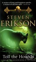 Steven Erikson: Toll The Hounds