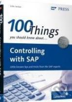 100 Things You Should Know About Controlling with SAP