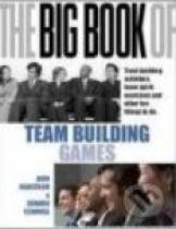 John Newstrom: The Big Book of Team Building Games