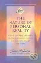 Jane Roberts: The Nature of Personal Reality