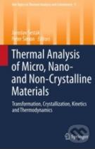 Jaroslav Šesták, Peter Simon: Thermal analysis of Micro, Nano- and Non-Crystalline Materials