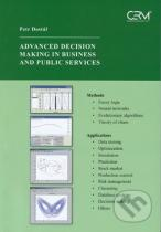 Petr Dostál: Advanced Decision Making in Business and Public Services