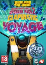 Borderlands: The PreSequel Claptastic Voyage & Ultimate Vault Hunter Upgrade Pack 2