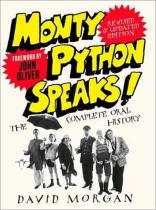 Monty Python Speaks! Revised and Updated Edition - The Complete Oral History (Morgan David)(Paperback / softback)