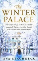 Winter Palace (a Novel of the Young Catherine the Great) (Stachniak Eva)(Paperback)