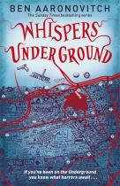 Orion Whispers Under Ground (Rivers of London 3) The Third Rivers of London novel - Ben Aaronovitch