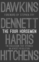 Four Horsemen - The Discussion that Sparked an Atheist Revolution Foreword by Stephen Fry (Dawkins Richard (Oxford University))(Pevná vazba)