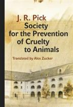 Karolinum Society for the Prevention of Cruelty to Animals - A Humorous - Insofar as That Is Possible - Novella from the Ghetto (Pick J. R.)(Pevná vazba)