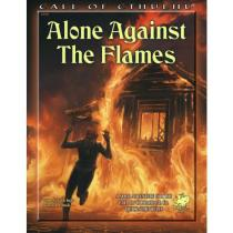 Chaosium Call of Cthulhu RPG 7th edition: Alone Against the Flames