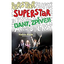 Superstar Dany, zpívej!
