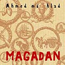 Ahmed má hlad: Magadan