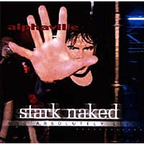 Alphaville: Stark Naked And Absolutely Live