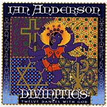Anderson, Ian: Divinities: Twelve Dances With God