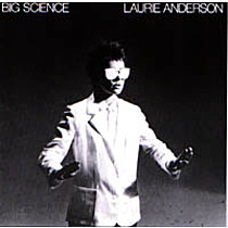 Anderson, Laurie: Big Science