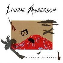 Anderson, Laurie: Mister Heartbreak