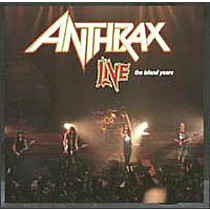 Anthrax: Live The Islands Years