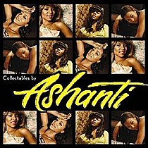 Ashanti: Collectables by Ashanti