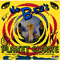 B 52's: Planet Claire