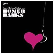 Banks, Homer: Hooked By Love