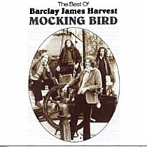 Barclay James Harvest: Mocking Bird / Best Of