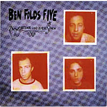 Ben Folds Five: Whatever And Ever Sfmen