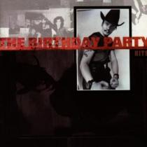 Birthday Party The: Hits