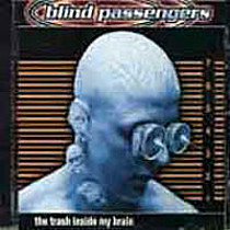 Blind Passangers: Trash Inside My Brain