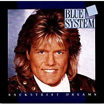Blue System: BackStreet Dreams