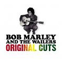 Bob Marley & The Wailers: Original Cuts