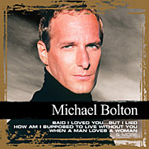 Bolton, Michael: Collections