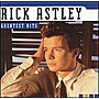 Astley, Rick: Greatest Hits