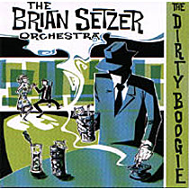 Brian Setzer Orchestra The: Dirty Boogie