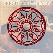 Brighter Death Now: Innerwar
