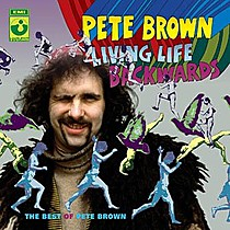 Brown, Pete: Living Life Backwards / Best Of
