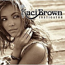 Brown, Kaci: Instigator
