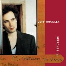 Buckley, Jeff: My Sweetheart The Drunk