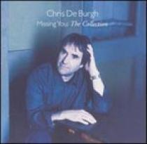 Burgh, Chris: Missing You - The Collection