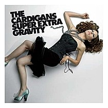 Cardigans The: Super Extra Gravity